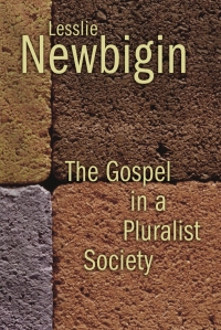 Newbigin-Gospel Pluralist_Reprint_PB_04268.qxd